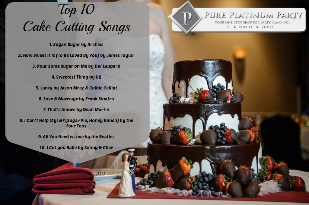 top ten cake cutting songs pure platinum party blog